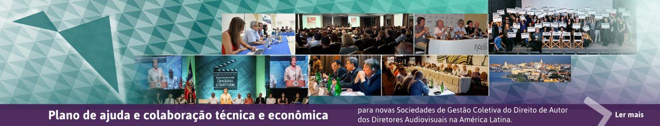Plano de ajuda e colaboração técnica e econômica para novas Sociedades de Gestão Coletiva do Direito de Autor dos Diretores Audiovisuais na América Latina.